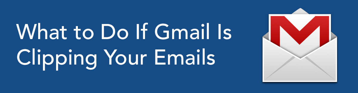 What to Do If Gmail Is Clipping Your Emails