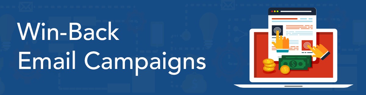 Win-Back Email Campaigns