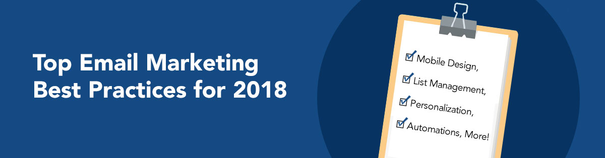 Top Email Marketing Best Practices for 2018