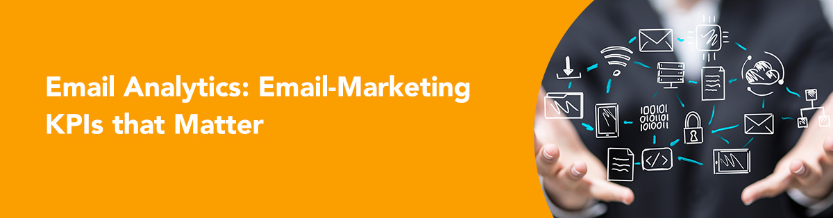 Email Analytics: Email-Marketing Analytics That Matter